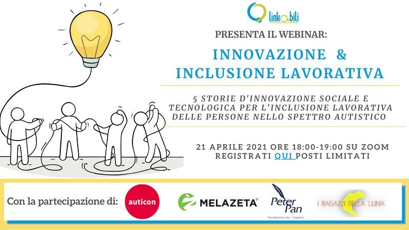Webinar gratuito: Innovazione e Inclusione lavorativa per le persone e i giovani adulti nello spettro autistico.